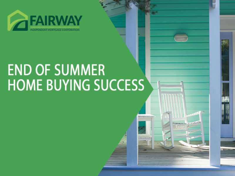 End of Summer Home Buying Success
