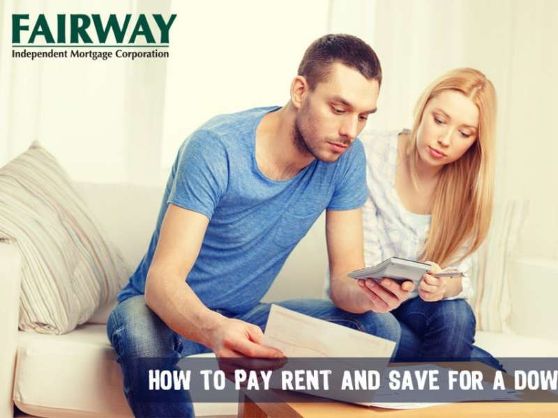 How to Pay Rent and Save for a Down Payment