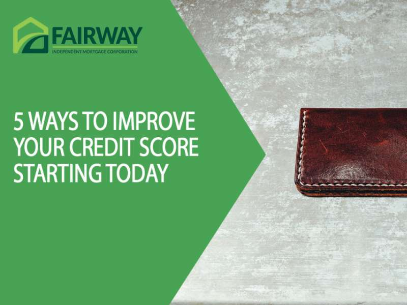 5 Ways to Improve Your Credit Score Starting Now