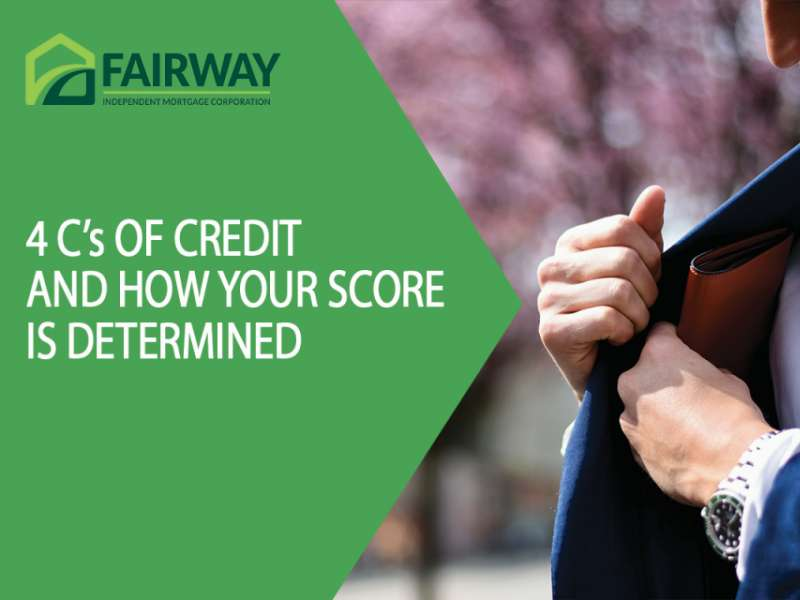 4 C's of Credit and How Your Score is Determined
