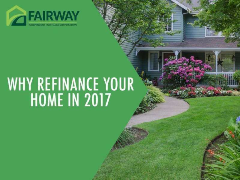 Why Refinance Your Home in 2017