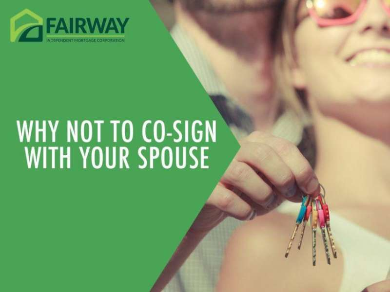 Why NOT to Co-Sign with Your Spouse