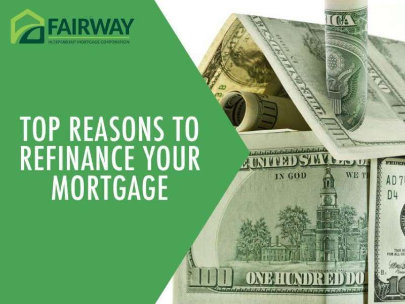 Top Reasons to Refinance Your Mortgage